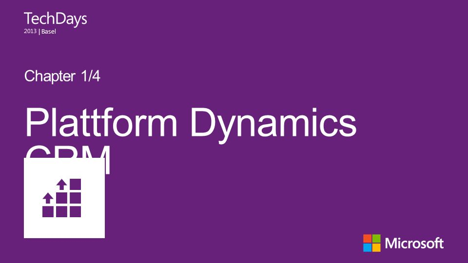 | Basel Plattform Dynamics CRM Chapter 1/4