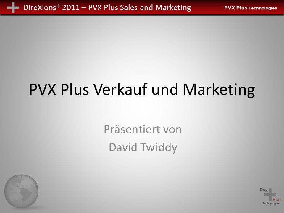 DireXions + 2011 – PVX Plus Sales and Marketing PxPlus Online Aktivierung UNIX/Linux Aktivierung Manuelle Registrierung starten - RUN *plus/reg/net Planmäßige Upgrades Call-Helpdesk / Support
