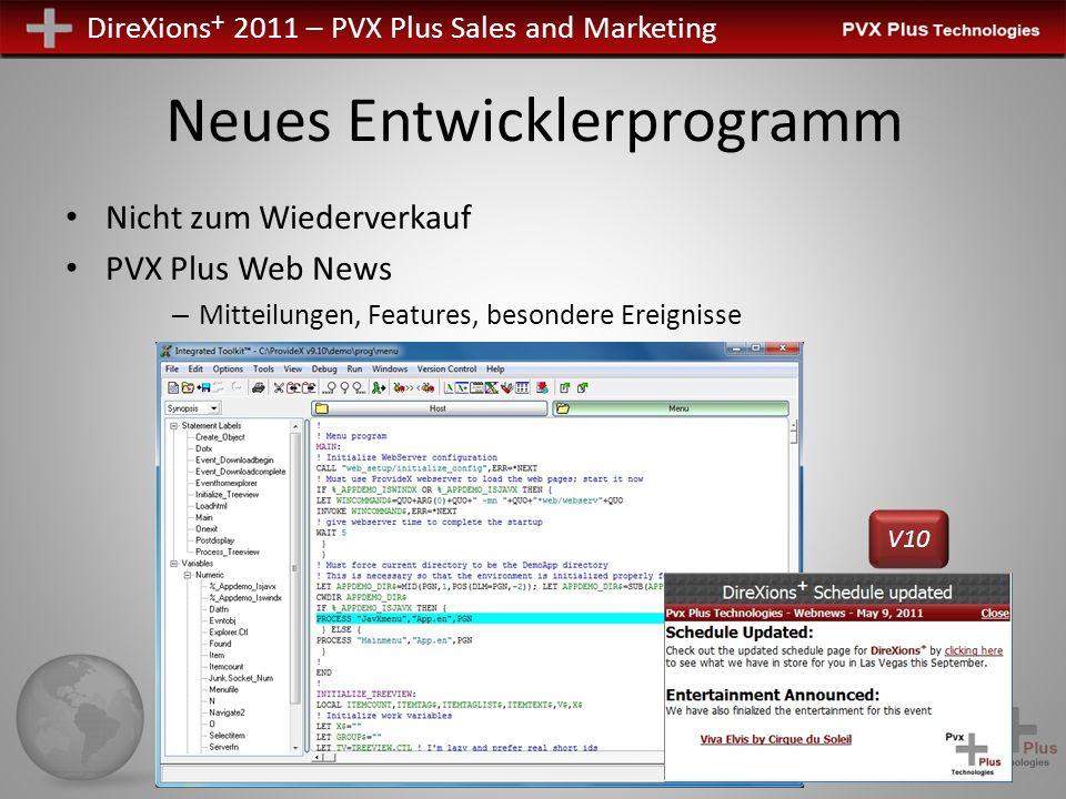 DireXions + 2011 – PVX Plus Sales and Marketing Neues Entwicklerprogramm Nicht zum Wiederverkauf PVX Plus Web News – Mitteilungen, Features, besondere
