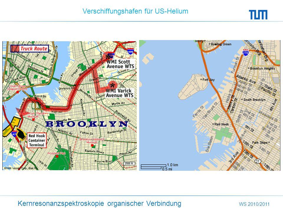 Kernresonanzspektroskopie organischer Verbindung WS 2010/2011 Verschiffungshafen für US-Helium