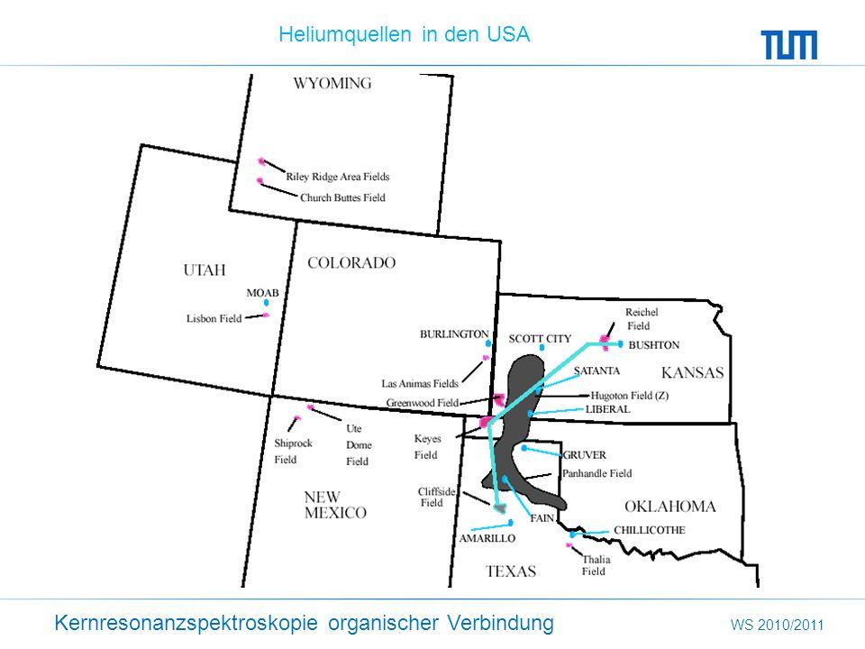 Kernresonanzspektroskopie organischer Verbindung WS 2010/2011 Heliumquellen in den USA