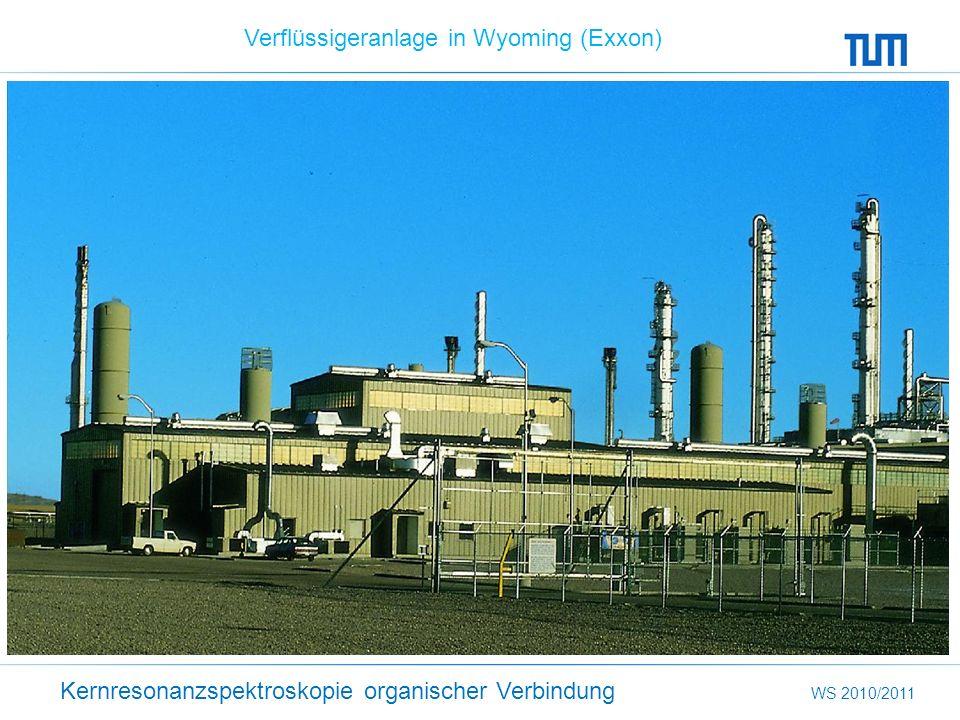 Kernresonanzspektroskopie organischer Verbindung WS 2010/2011 Verflüssigeranlage in Wyoming (Exxon)