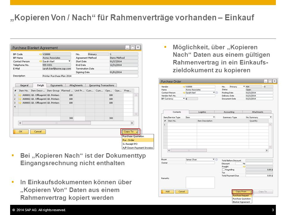 ©2014 SAP AG. All rights reserved.3 Kopieren Von / Nach für Rahmenverträge vorhanden – Einkauf Möglichkeit, über Kopieren Nach Daten aus einem gültige