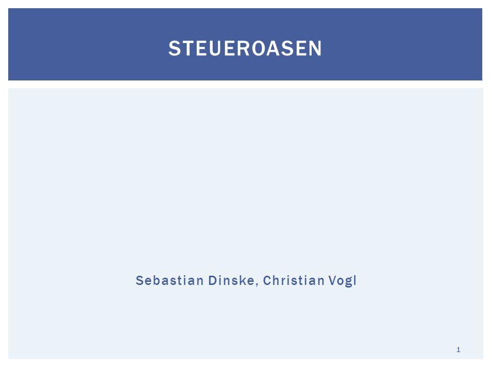 Sebastian Dinske, Christian Vogl STEUEROASEN 1