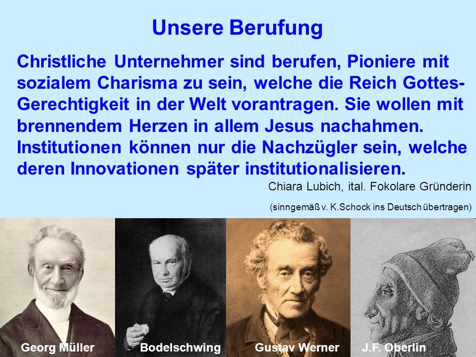 Christliche Unternehmer sind berufen, Pioniere mit sozialem Charisma zu sein, welche die Reich Gottes- Gerechtigkeit in der Welt vorantragen. Sie woll