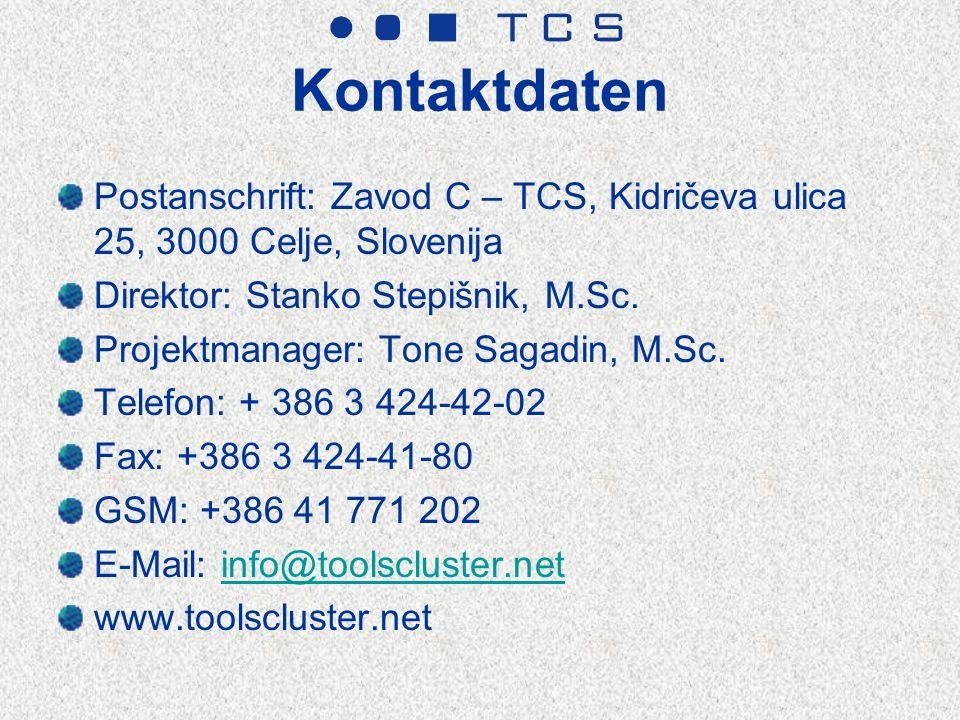 Kontaktdaten Postanschrift: Zavod C – TCS, Kidričeva ulica 25, 3000 Celje, Slovenija Direktor: Stanko Stepišnik, M.Sc.