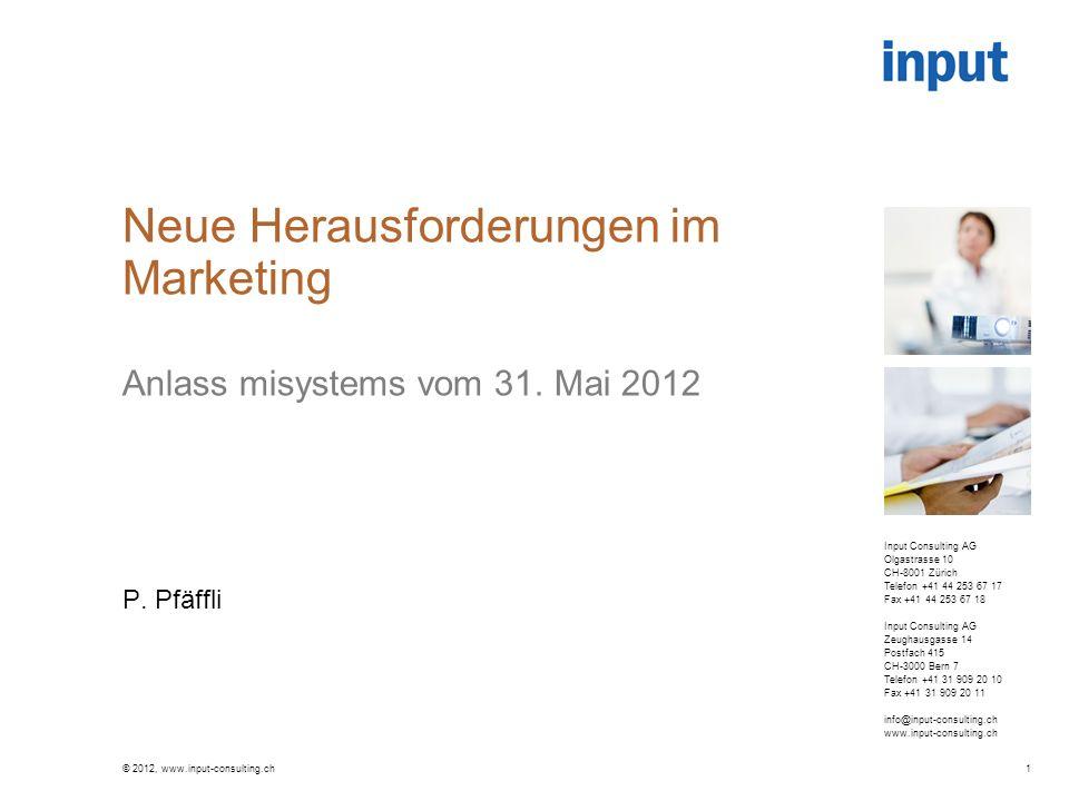 Social Müdia © 2012, www.input-consulting.ch2 Quelle: Handelszeitung, 20.10.2011