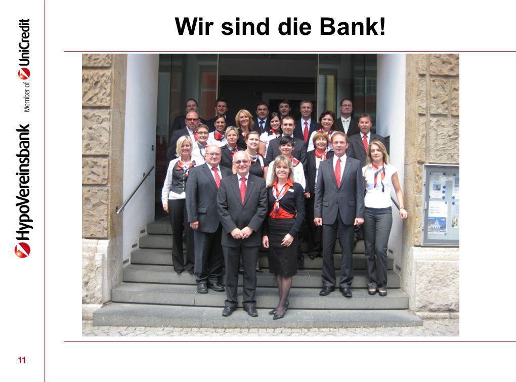 Wir sind die Bank! 11