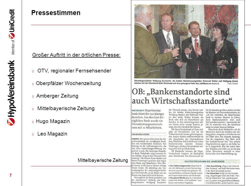 Pressestimmen 7 Mittelbayerische Zeitung Großer Auftritt in der örtlichen Presse: 0 OTV, regionaler Fernsehsender 0 Oberpfälzer Wochenzeitung 0 Amberg