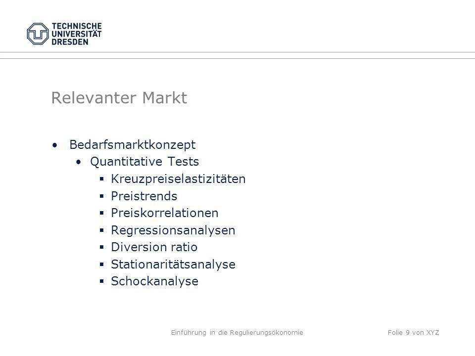 Relevanter Markt Bedarfsmarktkonzept Quantitative Tests Kreuzpreiselastizitäten Preistrends Preiskorrelationen Regressionsanalysen Diversion ratio Sta