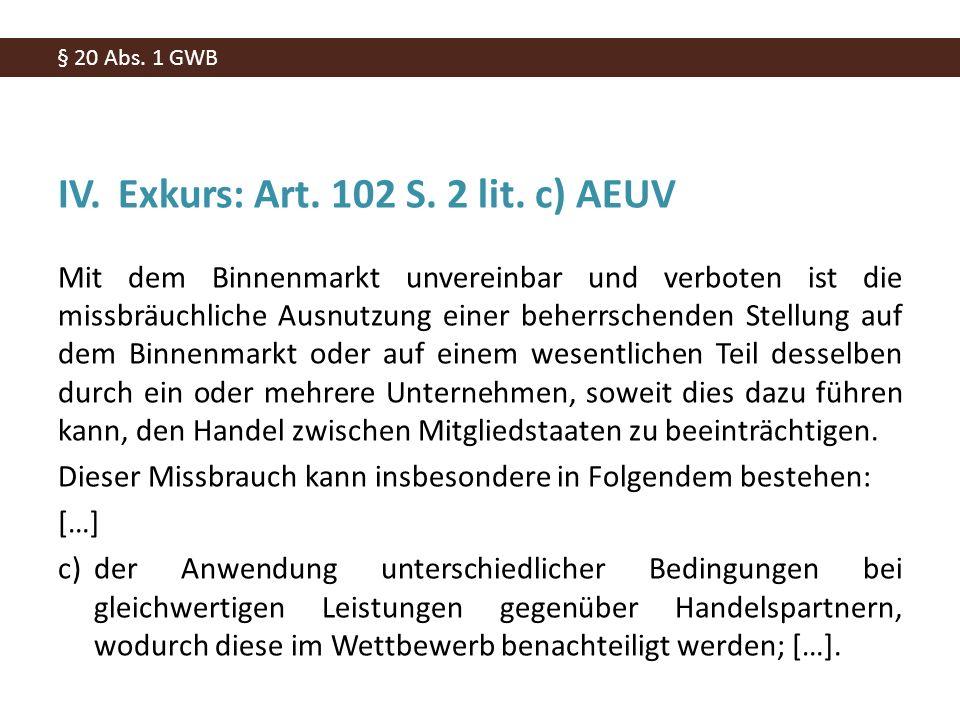 IV.Exkurs: Art. 102 S. 2 lit.