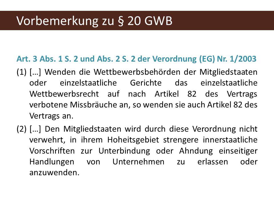 Art. 3 Abs. 1 S. 2 und Abs. 2 S. 2 der Verordnung (EG) Nr.