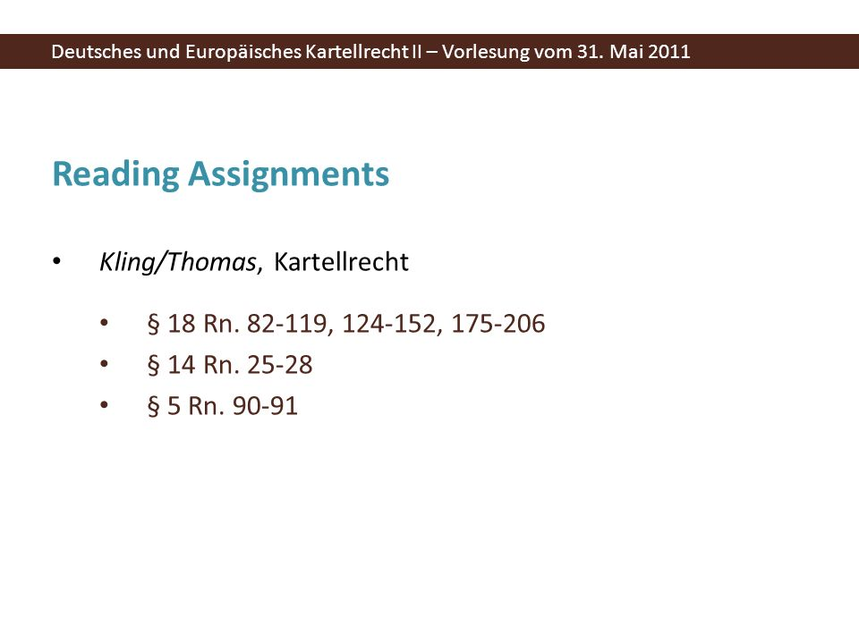 Reading Assignments Kling/Thomas, Kartellrecht § 18 Rn.
