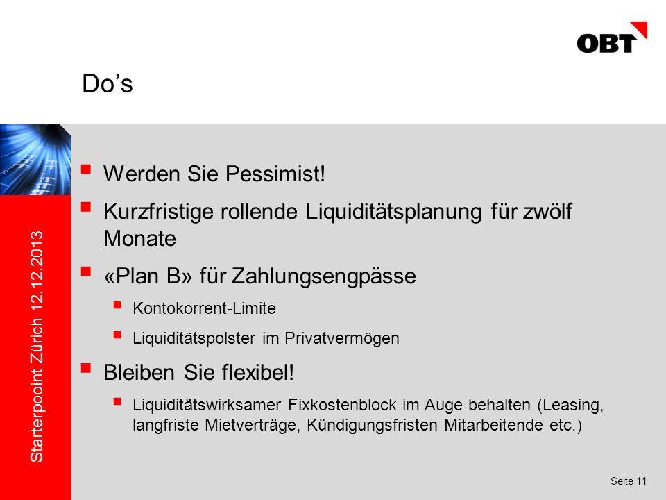 Starterpooint Zürich 12.12.2013 Seite 11 Werden Sie Pessimist.