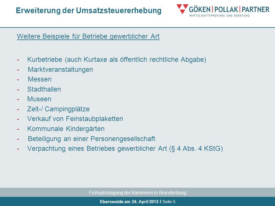 Frühjahrstagung der Kämmerer in Brandenburg Eberswalde am 24. April 2013 I Seite 5 Weitere Beispiele für Betriebe gewerblicher Art -Kurbetriebe (auch
