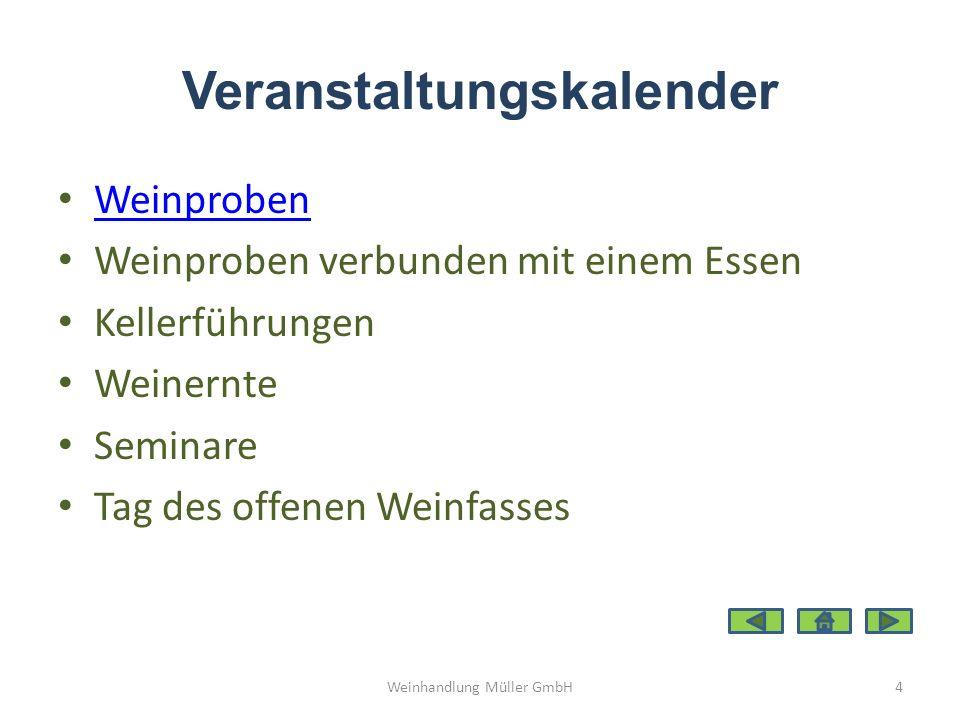 Wein & Essen & Lebensstil Seminare – Weinbereitung Lese Kelterung Ausbau – Sensorik Weinhandlung Müller GmbH5