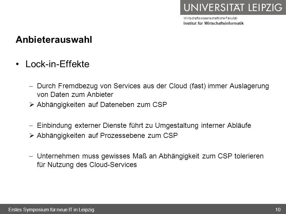 Wirtschaftswissenschaftliche Fakultät Institut für Wirtschaftsinformatik Anbieterauswahl Lock-in-Effekte Durch Fremdbezug von Services aus der Cloud (