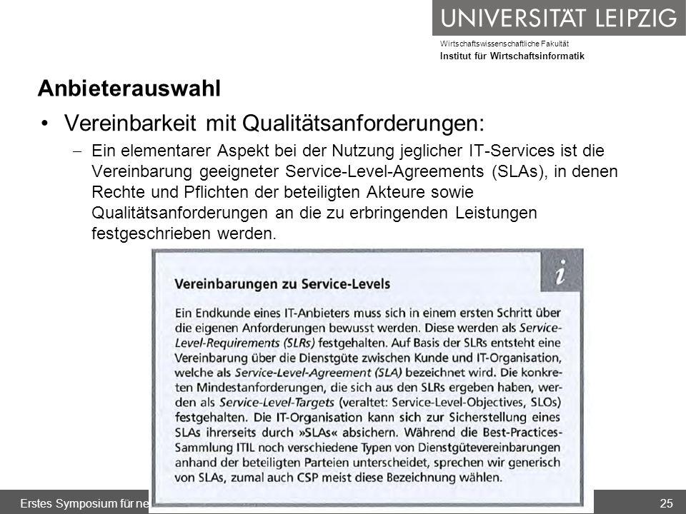 Wirtschaftswissenschaftliche Fakultät Institut für Wirtschaftsinformatik Anbieterauswahl Vereinbarkeit mit Qualitätsanforderungen: Ein elementarer Asp