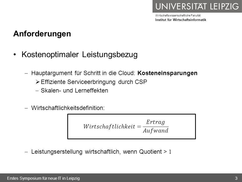 Wirtschaftswissenschaftliche Fakultät Institut für Wirtschaftsinformatik Zusammenfassende Betrachtung der Sourcing-Modelle Relevante Kostenfaktoren für Bereitstellung im eigenen Rechenzentrum, Cloud-Sourcing und klassisches IT-Outsourcing im Vergleich (Teil1) Erstes Symposium für neue IT in Leipzig64