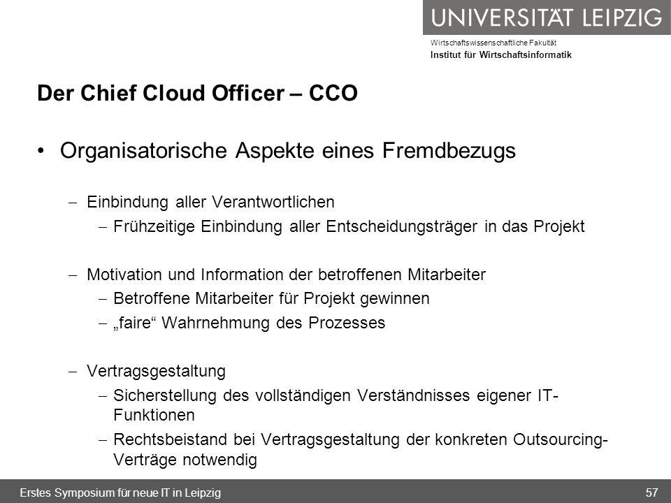 Wirtschaftswissenschaftliche Fakultät Institut für Wirtschaftsinformatik Der Chief Cloud Officer – CCO Organisatorische Aspekte eines Fremdbezugs Einb