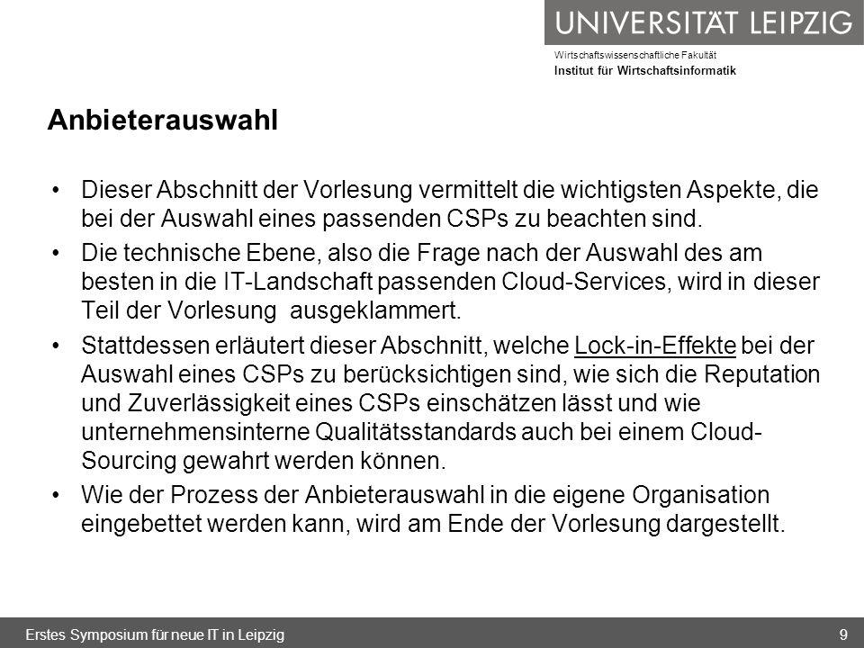 Wirtschaftswissenschaftliche Fakultät Institut für Wirtschaftsinformatik Cloud-spezifische Wirtschaftlichkeitsbetrachtungen Erstes Symposium für neue IT in Leipzig50