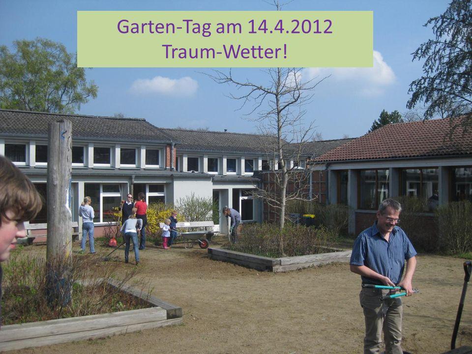 Garten-Tag am 14.4.2012 Traum-Wetter!