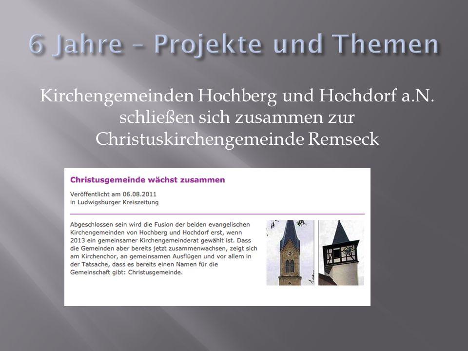 Kirchengemeinden Hochberg und Hochdorf a.N. schließen sich zusammen zur Christuskirchengemeinde Remseck