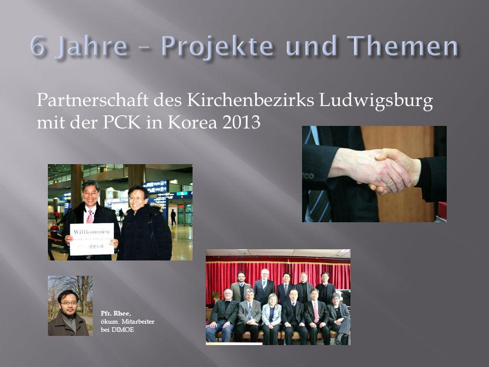 Partnerschaft des Kirchenbezirks Ludwigsburg mit der PCK in Korea 2013 Pfr. Rhee, ökum. Mitarbeiter bei DIMOE