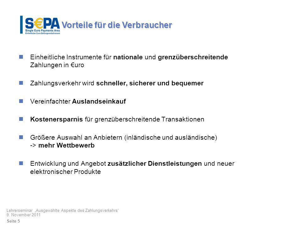 Kooperation zwischen den Akteuren EU-Kommission Schaffung harmonisierter rechtlicher Rahmenbedingungen ESZB /nationale Zentralbanken Vorbereitung der eigenen Migration Unterstützung von Initiativen zur Verbesserung des grenzüberschreitenden Zahlungsverkehrs Europäische Kreditwirtschaft (EPC) Erarbeitung von Standards Kooperation Erlass von Richtlinien und Verordnungen Möglichkeit, Einrichtungen zur Verfügung zu stellen und Verordnungen zu erlassen (Art.