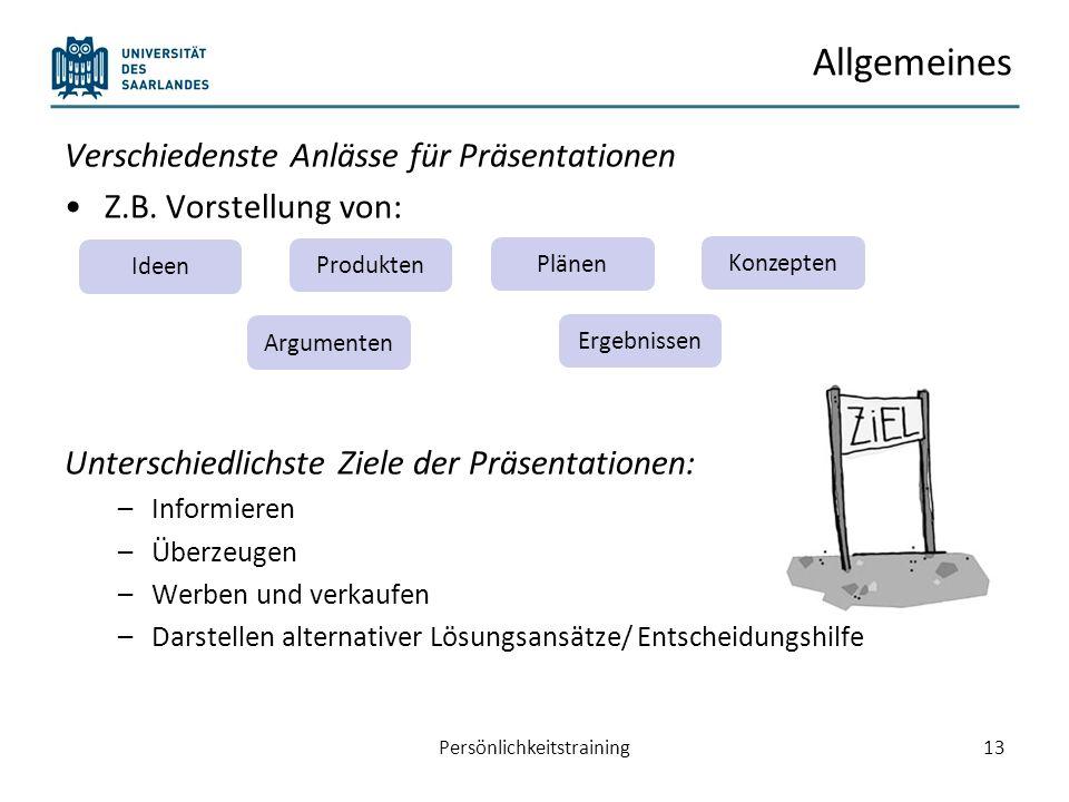 Planung und Durchführung einer Präsentationen Grundlegendes Vorbereitung einer Präsentation Aufbau einer Präsentation Persönlichkeitstraining14