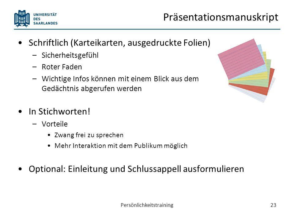 Material für die Teilnehmer Ausgabe vor der Präsentation Ablauf jedem Teilnehmer so bekannt Hilft beim Verständnis von komplexen und anspruchsvollen Zusammenhängen Max.