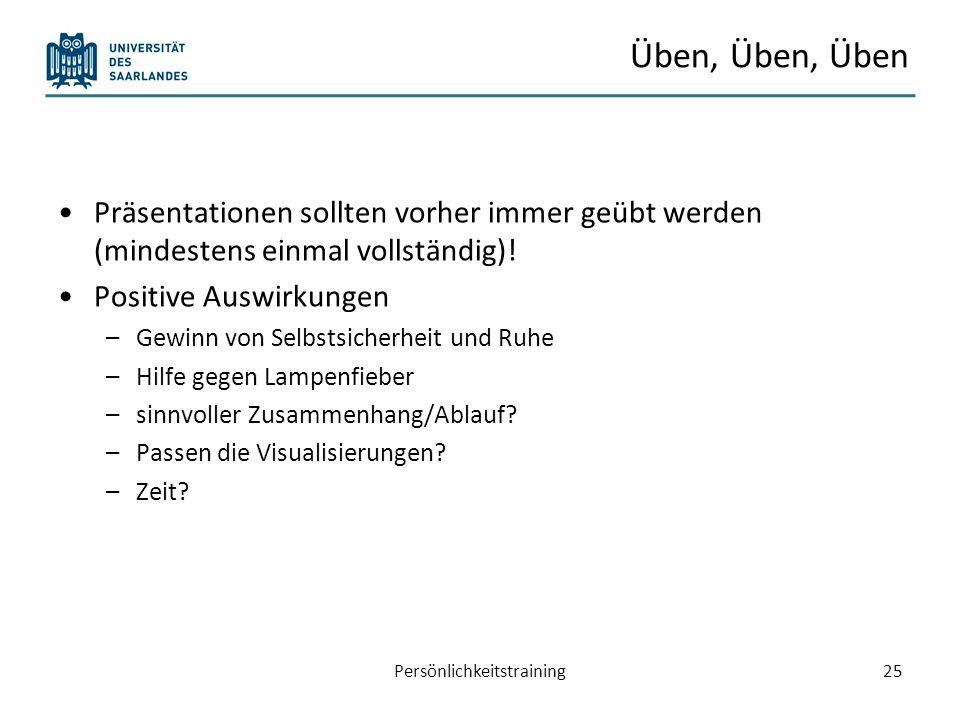 Planung und Durchführung einer Präsentationen Grundlegendes Vorbereitung einer Präsentation Aufbau einer Präsentation Persönlichkeitstraining26