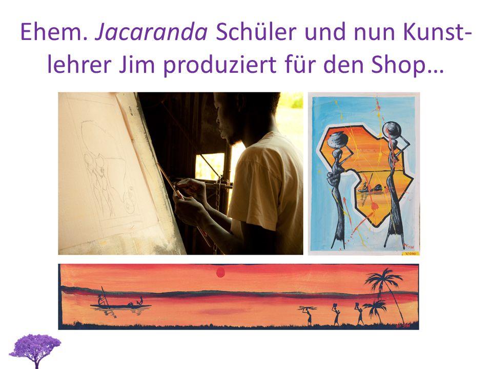 Ehem. Jacaranda Schüler und nun Kunst- lehrer Jim produziert für den Shop…