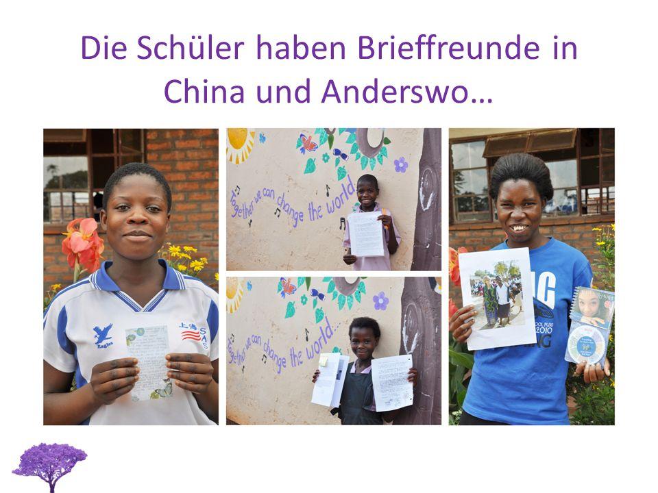 Die Schüler haben Brieffreunde in China und Anderswo…