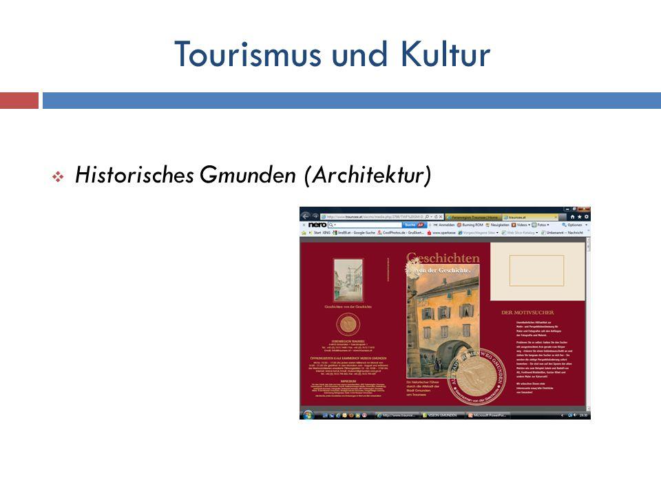 Tourismus und Kultur Historisches Gmunden (Architektur)