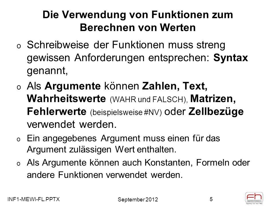 INF1-MEWI-FL.PPTX September 2012 6 Einfügen – Formeln - Funktionen