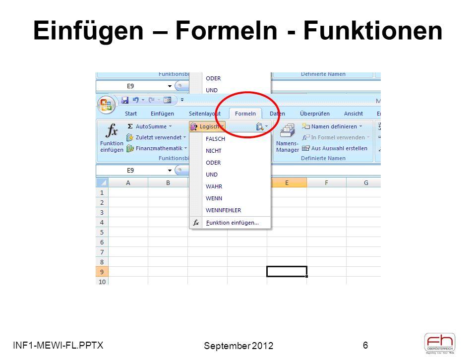 INF1-MEWI-FL.PPTX September 2012 27 Numerische Integration =H8+D9*($B9-$B8) =G8+C9*($B9-$B8)