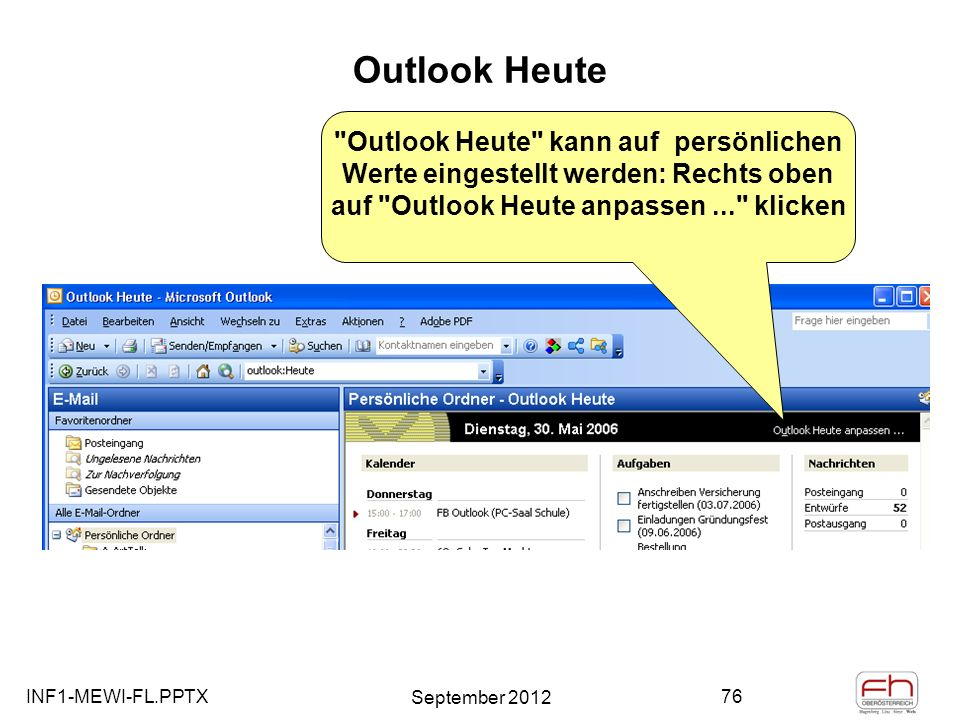 INF1-MEWI-FL.PPTX September 2012 76 Outlook Heute
