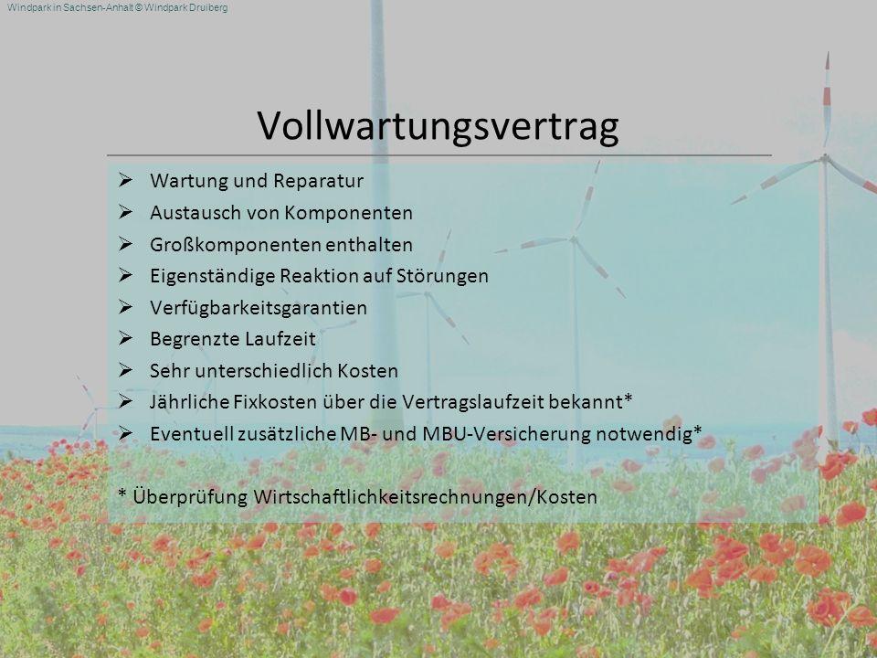 Windpark in Sachsen-Anhalt © Windpark Druiberg Vollwartungsvertrag Wartung und Reparatur Austausch von Komponenten Großkomponenten enthalten Eigenstän
