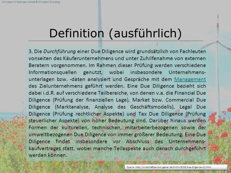 Windpark in Sachsen-Anhalt © Windpark Druiberg Definition (ausführlich) 3. Die Durchführung einer Due Diligence wird grundsätzlich von Fachleuten vons