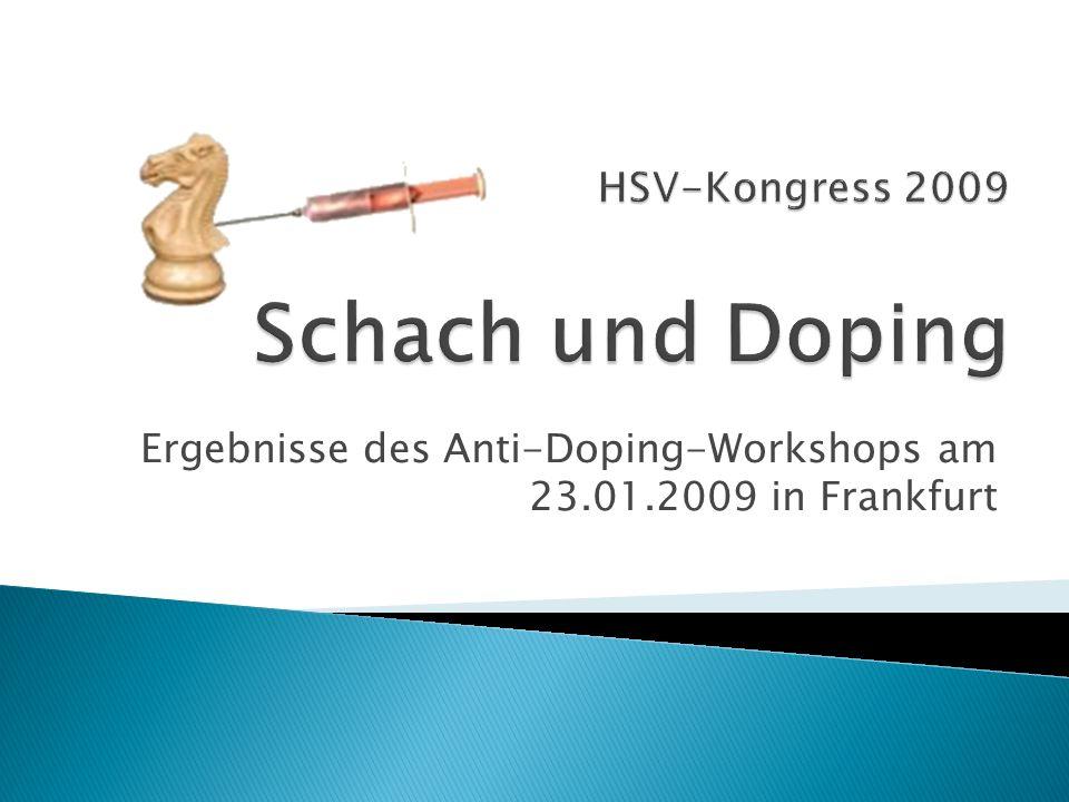 Ergebnisse des Anti-Doping-Workshops am 23.01.2009 in Frankfurt