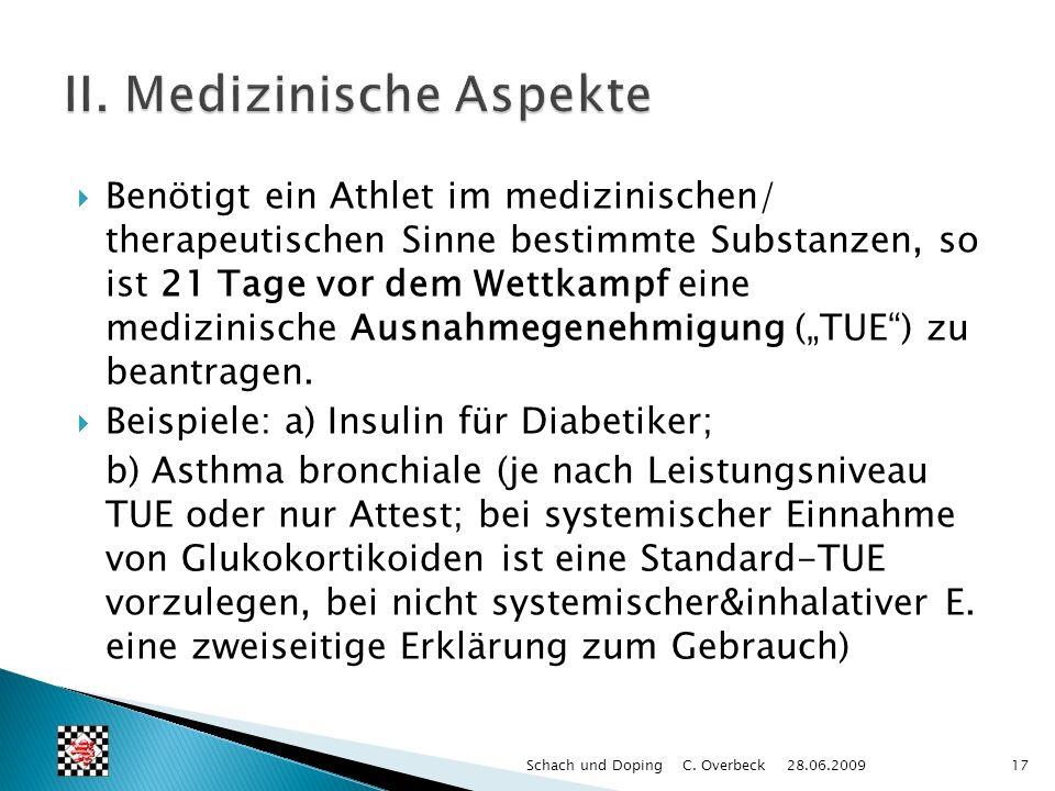 Benötigt ein Athlet im medizinischen/ therapeutischen Sinne bestimmte Substanzen, so ist 21 Tage vor dem Wettkampf eine medizinische Ausnahmegenehmigu