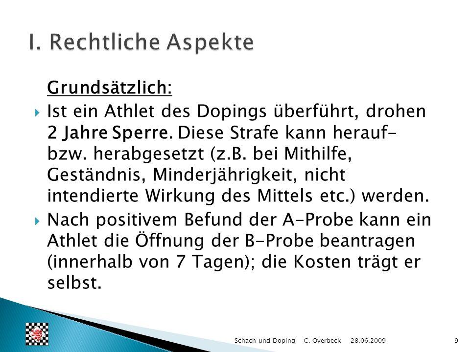 Grundsätzlich: Ist ein Athlet des Dopings überführt, drohen 2 Jahre Sperre. Diese Strafe kann herauf- bzw. herabgesetzt (z.B. bei Mithilfe, Geständnis