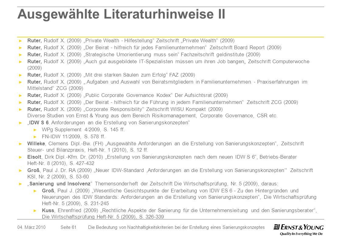 Seite 61 Ausgewählte Literaturhinweise II Ruter, Rudolf X. (2009) Private Wealth - Hilfestellung Zeitschrift Private Wealth (2009) Ruter, Rudolf X. (2