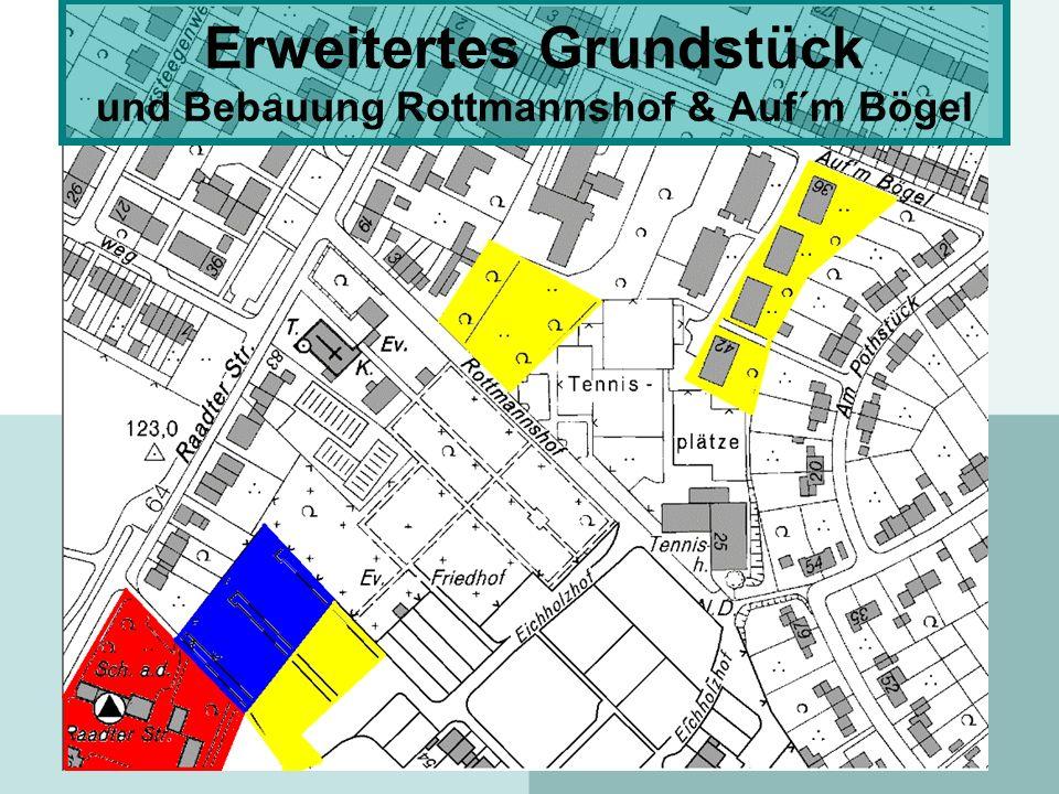 Erweitertes Grundstück und Bebauung Rottmannshof & Auf´m Bögel