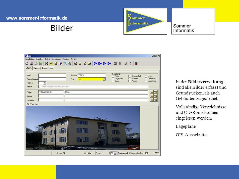 Bilder In der Bilderverwaltung sind alle Bilder erfasst und Grundstücken, als auch Gebäuden zugeordnet. Vollständige Verzeichnisse und CD-Roms können