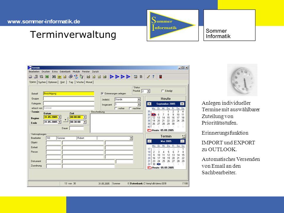Terminverwaltung Anlegen individueller Termine mit auswählbarer Zuteilung von Prioritätsstufen. Erinnerungsfunktion IMPORT und EXPORT zu OUTLOOK. Auto