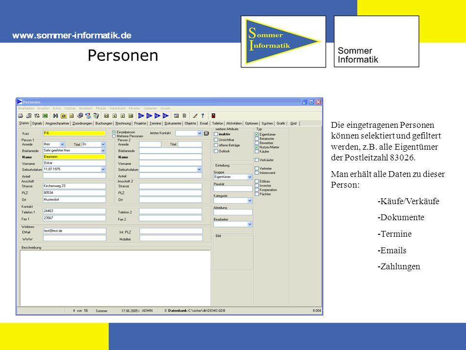 Personen Die eingetragenen Personen können selektiert und gefiltert werden, z.B. alle Eigentümer der Postleitzahl 83026. Man erhält alle Daten zu dies