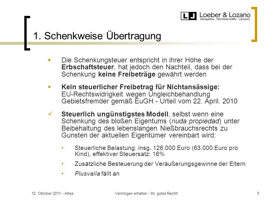 12. Oktober 2011 - AlteaVermögen erhalten - Ihr gutes Recht!5 1.