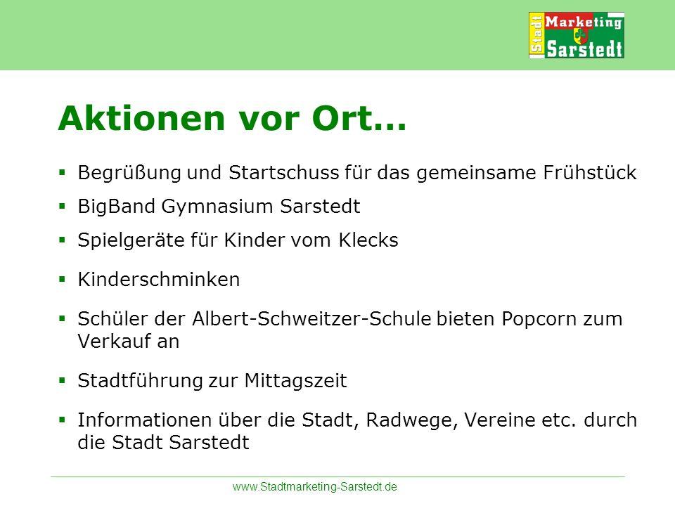 www.Stadtmarketing-Sarstedt.de Begrüßung und Startschuss für das gemeinsame Frühstück BigBand Gymnasium Sarstedt Spielgeräte für Kinder vom Klecks Kin